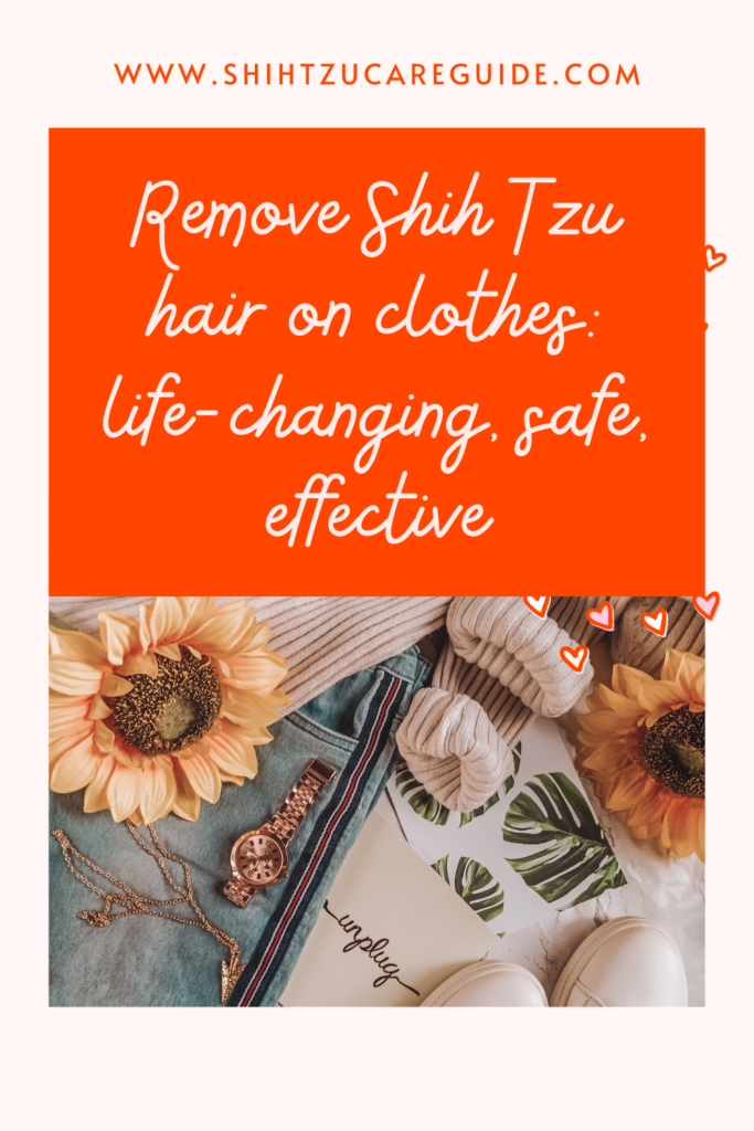 Rehove Shih Tzu hair on clothes: life-changing, safe, effective www.shihtzucareguide.com